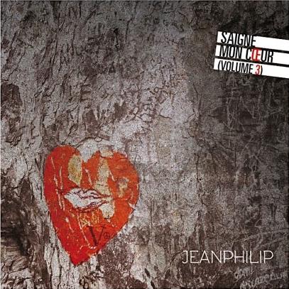Jeanphilip - Saigne mon coeur