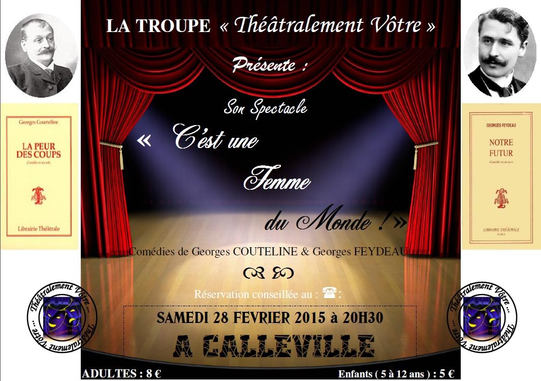 Théâtralement Vôtre en représentation à Calleville le 28 février