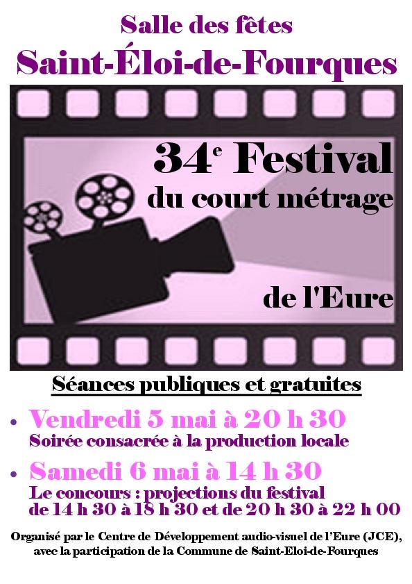 34e festival du court métrage de l'Eure à Saint-Eloi les 5 & 6 mai 2017